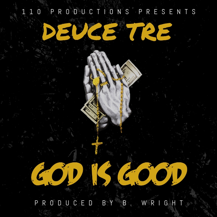 DEUCE TRE GOD IS GOOD SINGLE ALBUM COVER