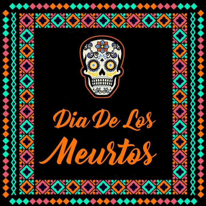 Dia de los meurtos, festival,event Pos Instagram template