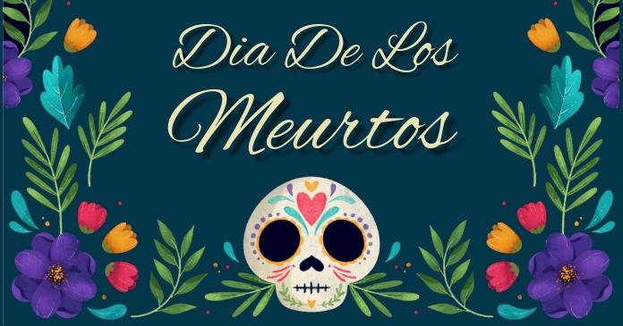 Dia de los meurtos, festival,event Facebook Shared Image template