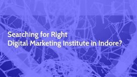 Digital Marketing Institute in Indore Poster