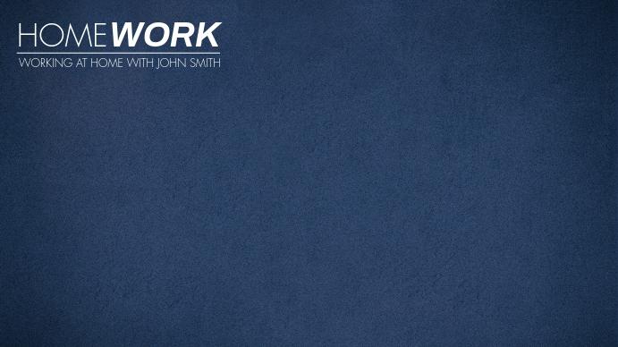 Dirty Blue Home Working Zoom Meeting BG Presentation (16:9) template