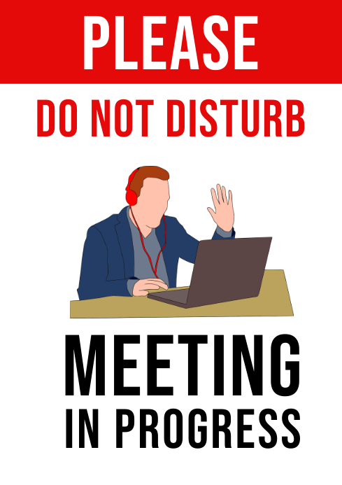 Do Not Disturb, Meeting In Progress Sign A4 3 template