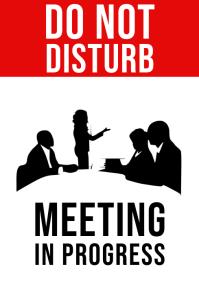 Do Not Disturb, Meeting In Progress Sign A4 template