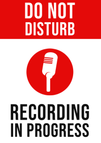 Do Not Disturb, Recording In Progress Sign A4 template