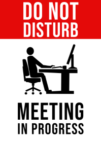 Do Not Disturb Meeting In Progress Sign A4 template