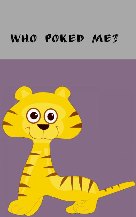 Who poked me?