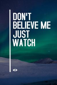 don't believe me just watch motivational insp