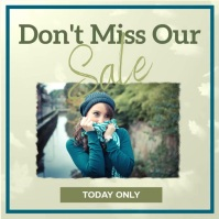 Don't miss our sale