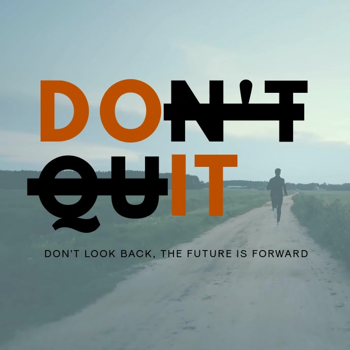 Don't Quit Motivational Animation