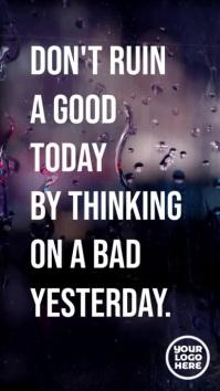 Don't ruin a good today motivation text Tampilan Digital (9:16) template