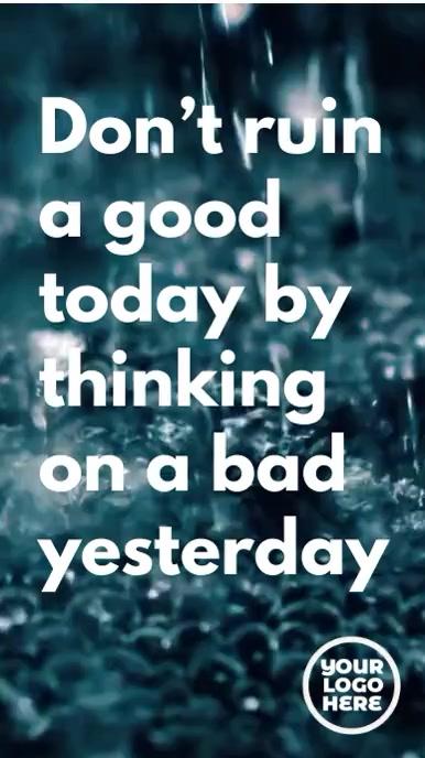 Don't ruin a good today motivation text rain Tampilan Digital (9:16) template
