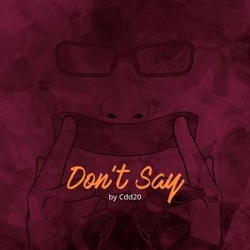 Don't Say Anonymous CD Cover Music Capa de álbum template