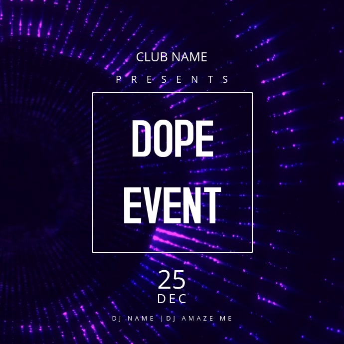 Dope Event Moving Flyer Template Postermywall