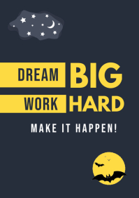 Dream Big Work Hard quote Poster A4 template