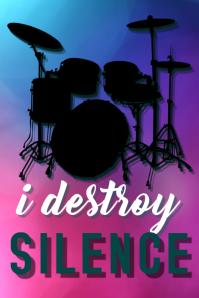 Drummer Poster- I Destroy Silence