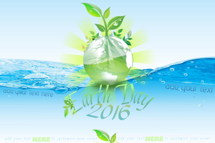 Earth Day Recycle Arbor Plant Tree Save Planet Water Fresh World Leaves Green Blue Event Ad Business