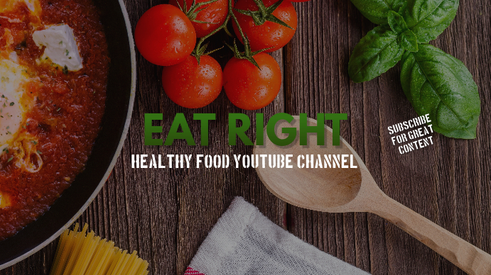 Eat Right Youtube Channel Art Banner Template Postermywall