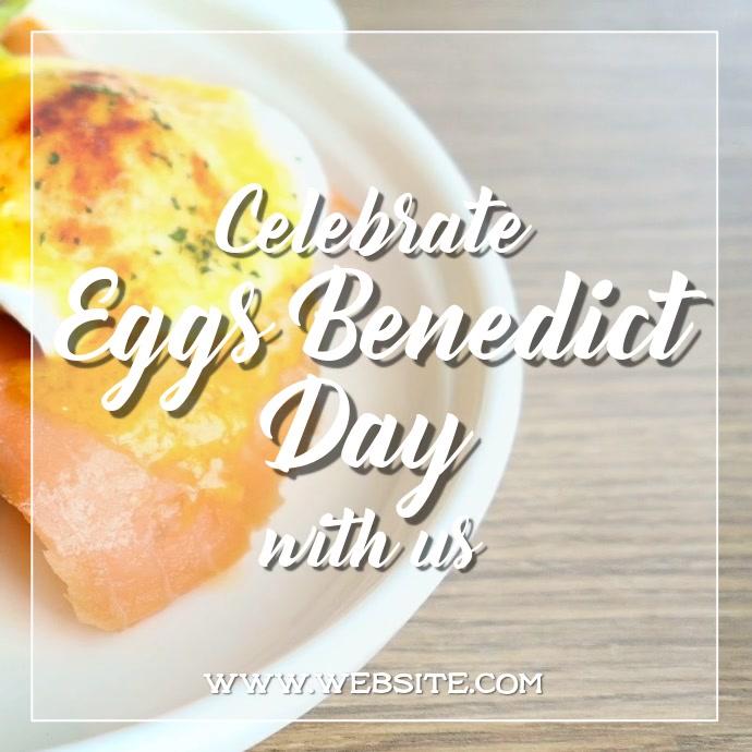 Eggs benedict day