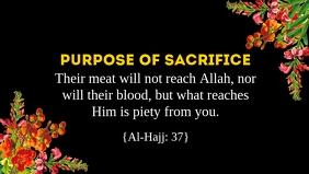 Eid Al Adha Purpose of Sacrifice Template Ikhava Yevidiyo ye-Facebook (16:9)
