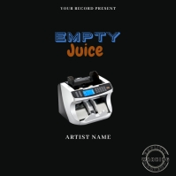 empty juice Musi Mixtape/Album Cover A