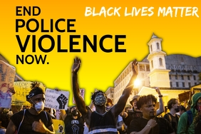 End Police Violence in Black Lives Template