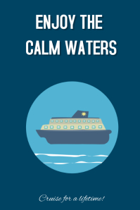 Enjoy the calm waters cruise poster