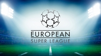 EUROPEAN SUPER LEAGUE Twitter Plasing template