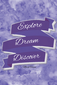 Explore Dream Discover Motivational Inspirational Gift Print