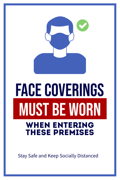 Face Coverings Must Be Worn Enter Premises Affiche template