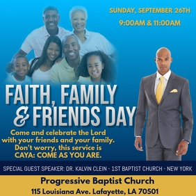 FAITH, FAMILY & FRIENDS DAY
