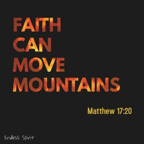 Faith can move mountains bible quote
