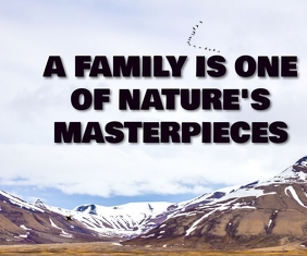 FAMILY ARE NATURE'S QUOTE TEMPLATE