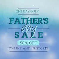 FATHER'S day Sale Event Flyer template Square (1:1)
