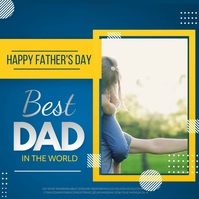 fathers day,Happy fathers day สี่เหลี่ยมจัตุรัส (1:1) template