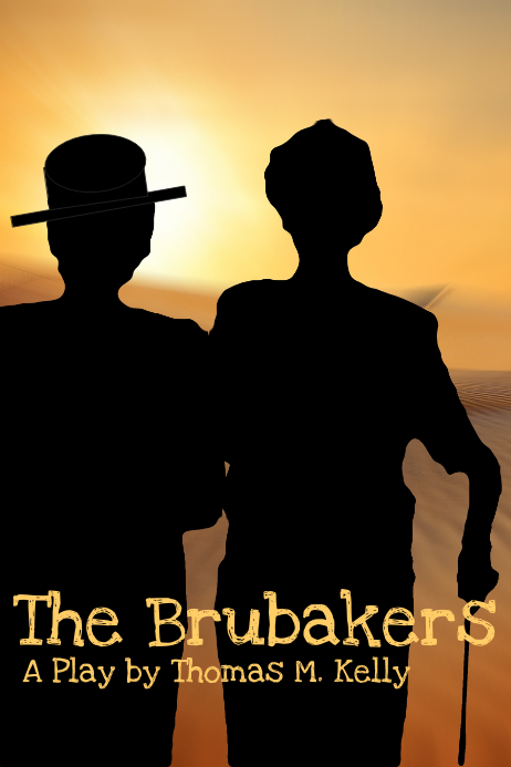 The Brubakers, a play by Thomas M. Kelly