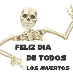 feliz dia de los muertos