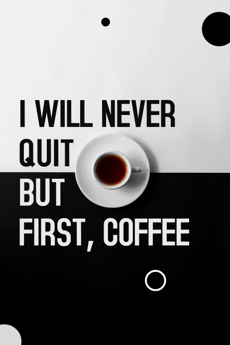 First Coffee Quote Poster