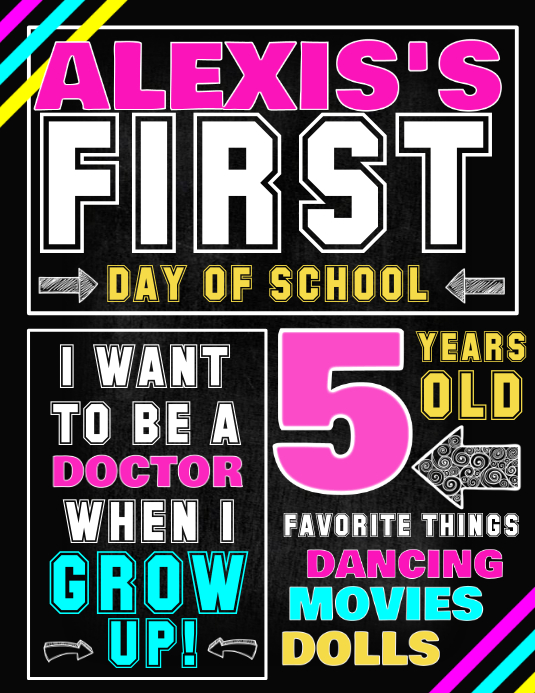 First day of school template postermywall for First day of school sign template
