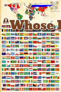 Whose flag is this? (Flags and maps poster for schools)