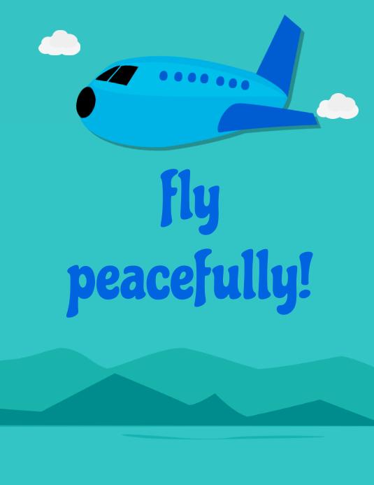 fly peacefully