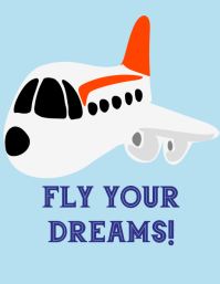 Fly your dreams