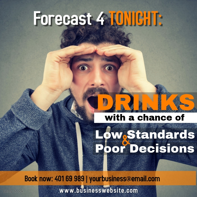 Forecast for Tonight Drinks with a chance of
