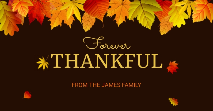 Forever Thankful Thanksgiving template รูปภาพที่แบ่งปันบน Facebook