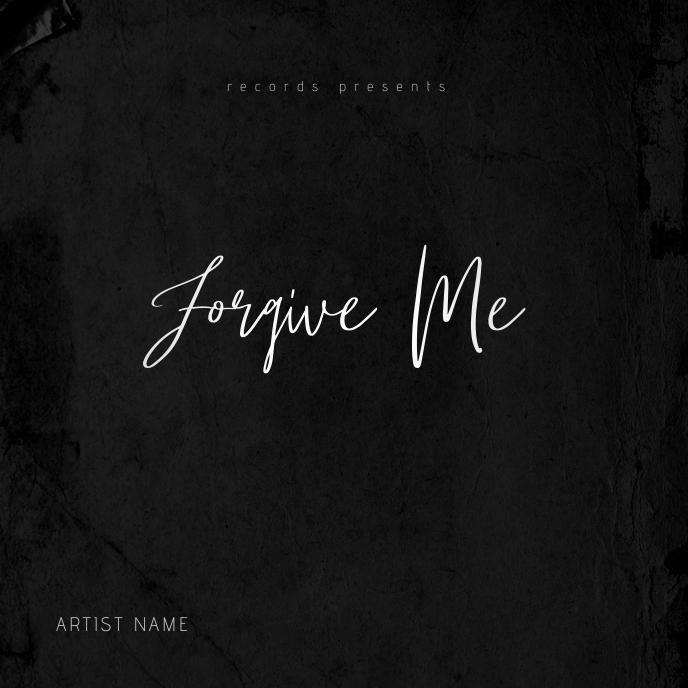 Forgive Me Mixtape Album Cover Template Albumhoes