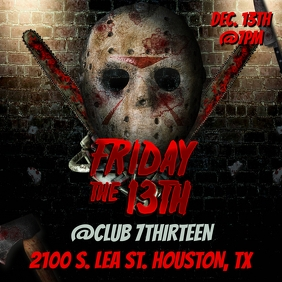 FRIDAY THE 13TH CLUB FLYER