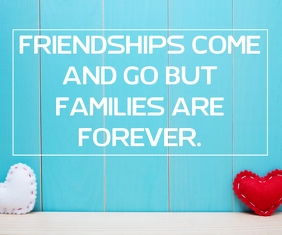 FRIENDS AND FAMILIES QUOTE TEMPLATE