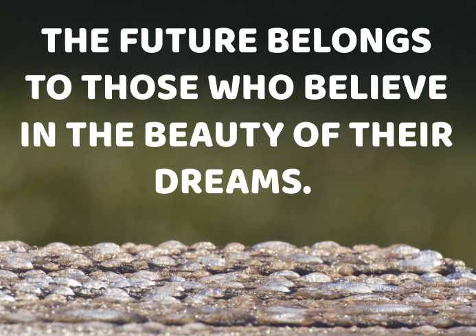 FUTURE AND DREAMS QUOTE TEMPLATE A4