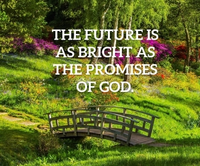 FUTURE AND GOD QUOTE TEMPLATE Large Rectangle