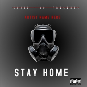 STAY HOME - COVID-19