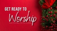 Get ready 2 worship Digital Display (16:9) template